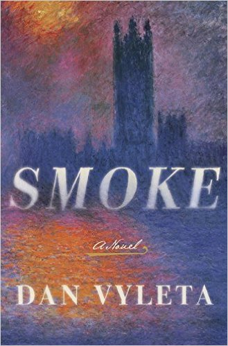 Is Smoking Bad for You?  Smoke by Dan Vyleta