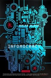 infomocracy - a story about information democracy