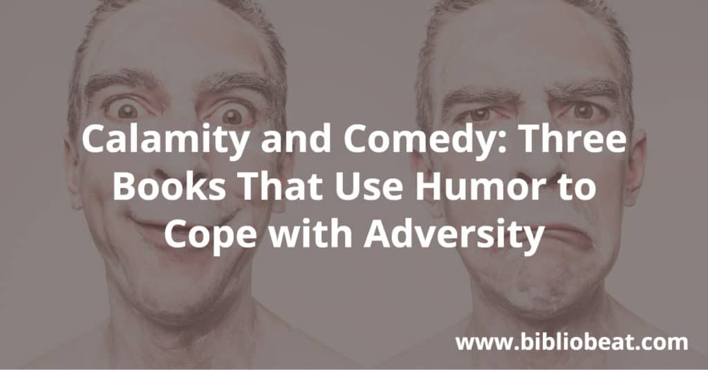 calamity and comedy