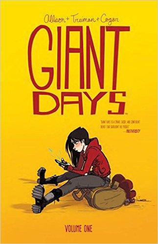 Giant Days Volumes 1 & 2 by John Allison