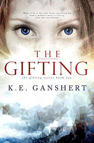 The Gifting by K.E. Ganshert