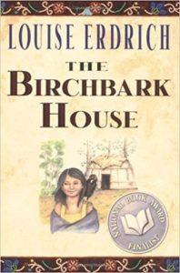 The Birchbark House by Louise Erdrich