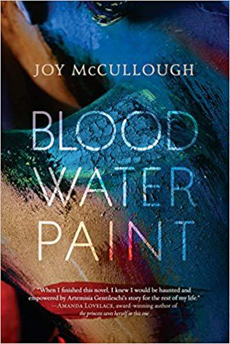 Masterfully Told Story – Blood Water Paint by Joy McCullough