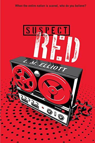 Suspect Red by L. M. Elliott