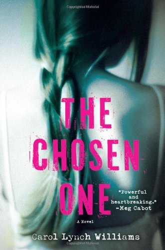 The Chosen One by Carol Lynch Williams